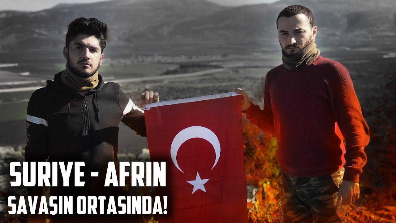 Suriye Savaş Bölgesindeyiz.. Afrin..