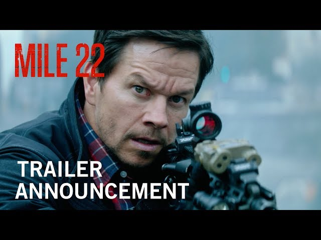Mile 22 | Teaser Trailer | Own It Now on Digital HD, Blu-Ray & DVD