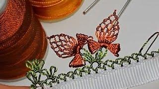 Турецкое игольное кружево ойяси (Oyasi). Урок № 15: бабочка