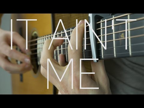 Kygo, Selena Gomez - It Ain't Me - Fingerstyle Guitar Cover by James Bartholomew