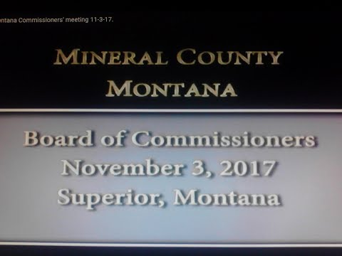 Mineral County Montana Commissioners' meeting 11-3-17.