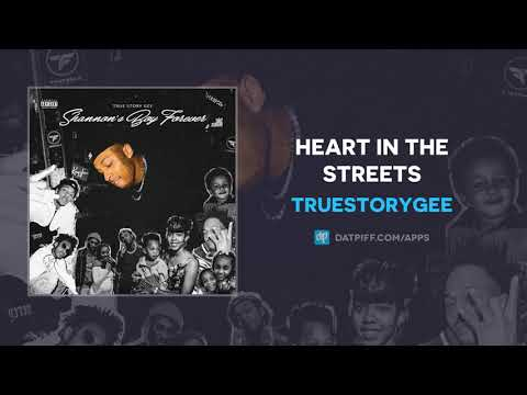 TrueStoryGee - Heart In The Streets (AUDIO)