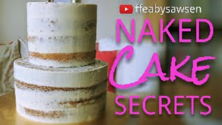 Secrets to a perfect semi naked cake - tips, tricks, hacks