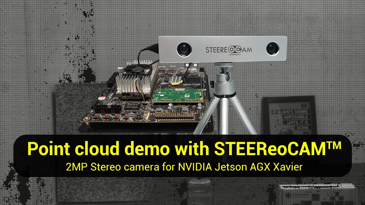 Point Cloud demo with STEEReoCAM™ - 2MP 3D MIPI Stereo Camera for NVIDIA  Jetson AGX Xavier/TX2