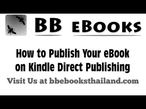 How to Publish your eBook on Amazon's Kindle Direct Publishing [KDP]