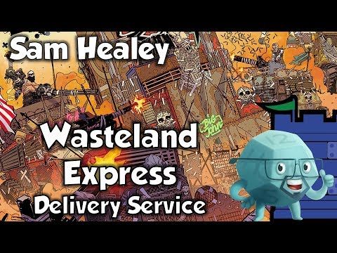 Wasteland Express Dery Service Review with Sam Healey