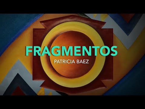 Video Patricia Baez - Fragmentos | LHCM