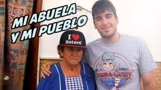 Mi Abuela y Mi Pueblo
