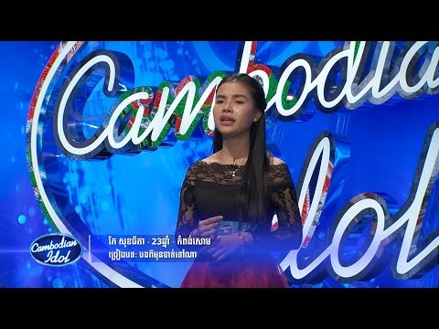 Cambodian Idol | Judge Audition | Week 4 | Ke Sokthida