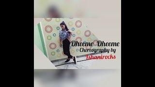 Dheeme Dheeme - Tony Kakkar ft. Neha Sharma | choreography by ishani Rocks