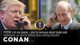 Trump Vents To Putin About The Comey Hearing  - CONAN on TBS thumbnail