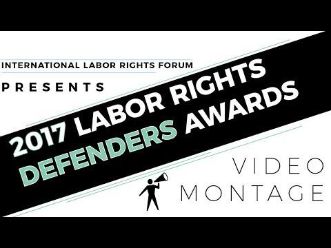 ILRF 2017 Labor Rights Defenders Awards