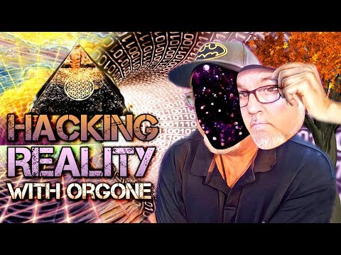 Hacking Reality With Orgonite | The Simulation