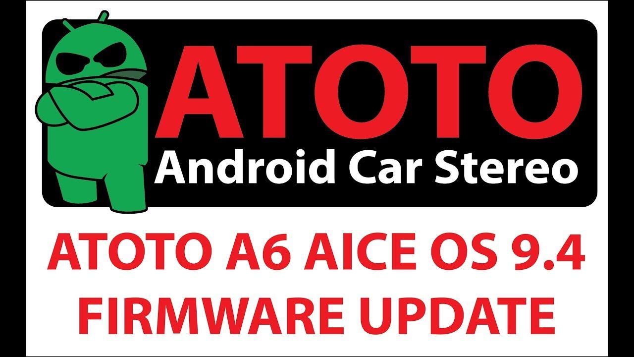 ATOTO A6 AICE OS 9 4 firmware update setup security lock screen