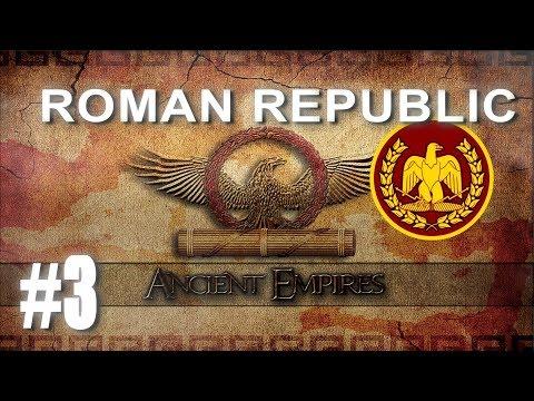 Ancient Empires: Total War - Roman Republic Campaign #3