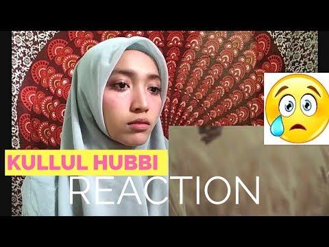Kullul Hubbi  Mu'adz Dzulkefly, Noh Salleh, Aizat Amdan & Faizal Tahir REACTION