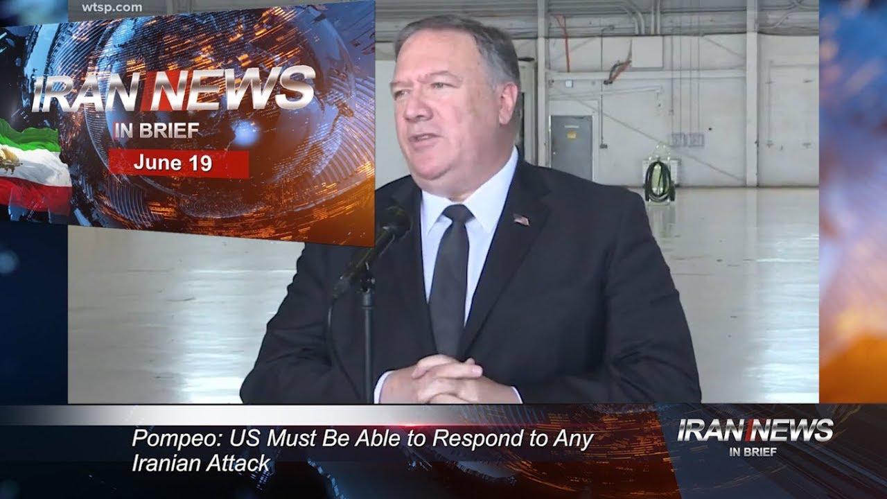 Iran news in brief, June 19, 2019