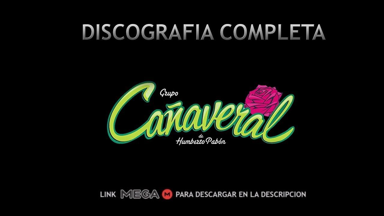 Discografia Completa Grupo Canaveral 1 Solo Link Mega Youtube