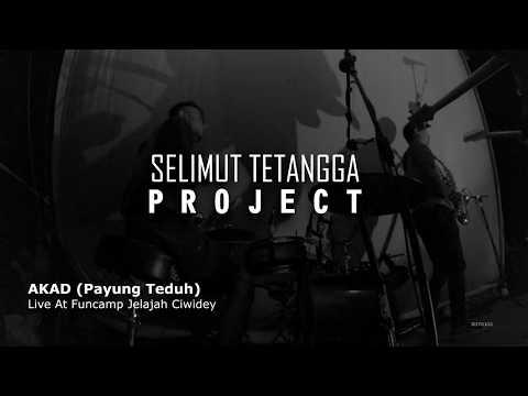 Selimut Tetangga Project - Akad (Payung Teduh) Live At Funcamp Jelajah Ciwidey
