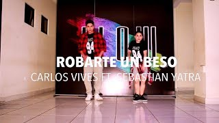 Robarte un Beso - Carlos Vives ft. Sebastian Yatra - Zumba - Flow dance fitness