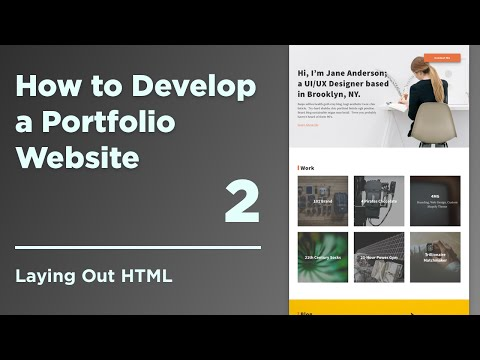 How To Develop A Responsive Portfolio Website | 02 Laying Out HTML