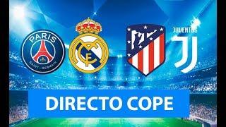 (SOLO AUDIO) Directo del PSG 3-0 Real Madrid y Atlético de Madrid 2-2 Juventus en Tiempo de Juego