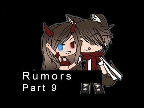 Rumors // Part 9 // Gacha Life