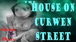 The House on Curwen Street | Other Dimension Story | Nightshade Diary Podcast