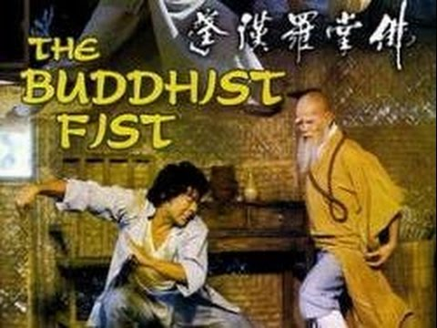 Yuen Wo Ping The Buddhist Fist 1980
