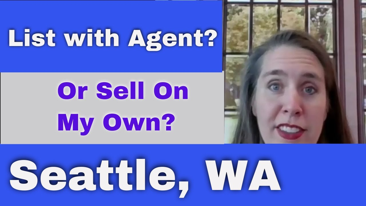 Should I Sell My House Myself Or List With A Real Estate Agent?