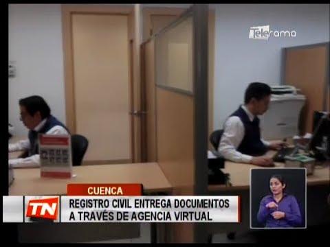 Registro civil entrega documentos a través de agencia virtual