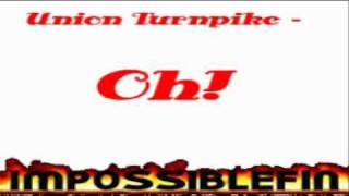 Union Turnpike - Oh!