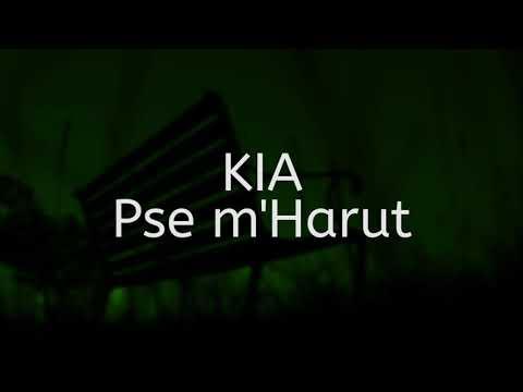 Kia - Pse m'Harut