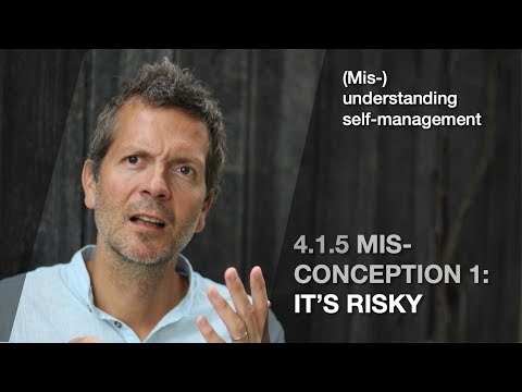 4.1.5 Misconception 1: It's risky (Mis/understanding self-management)