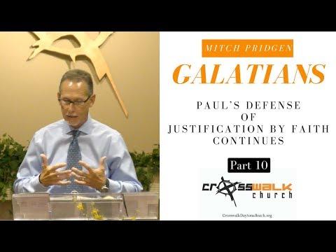 Galatians - Paul's Defense of Justification by Faith - Mitch Pridgen - Part 10 @ Crosswalk - S2E10