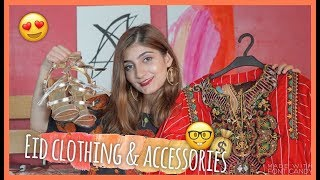 EID CLOTHING HAUL: Brand, Quality, Jewelry & Shoes WITH PRICES!  Anushae Says
