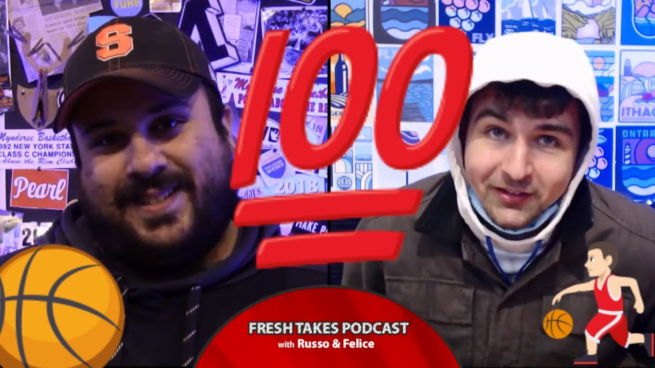 FRESH TAKES w/ RUSSO & FELICE: 100th Episode & NCAA Tournament Preview (podcast)