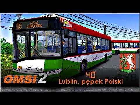 "OMSI 2 - #40 ""Lublin, pępek Polski"""
