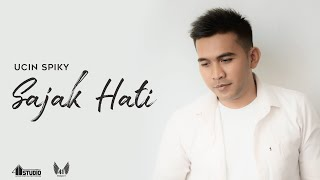 Download lagu UCIN SPIKY SAJAK HATI MP3