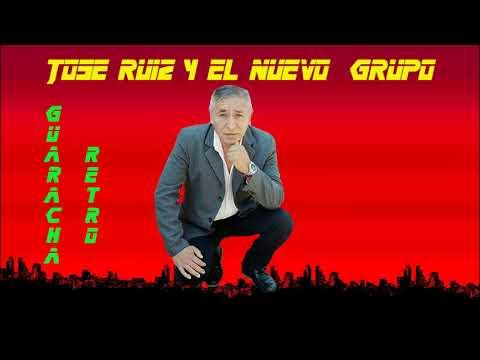 JOSE RUIZ Y EL NUEVO GRUPO  / ENGANCHADO A FULL
