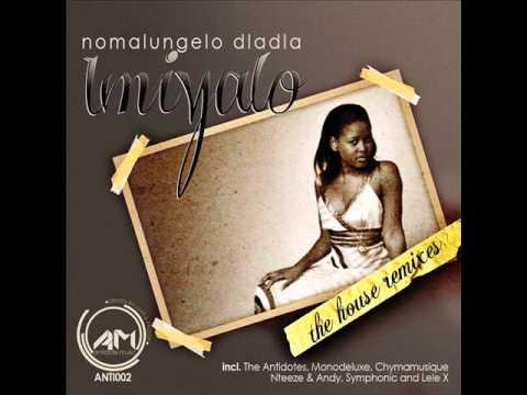NOMALUNGELO DLADLA - IMIYALO [THE ANTIDOTES CHILLOUT MIX]