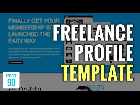 JMS090: The 12-Step Freelance Profile Template