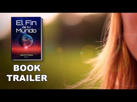 El Fin de tu Mundo - BOOK TRAILER por Janmi Pace
