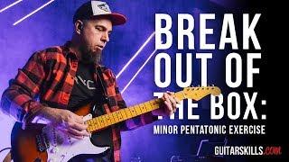Breaking Out Of The Box - Minor Pentatonic Exercise  | GuitarSkills.com