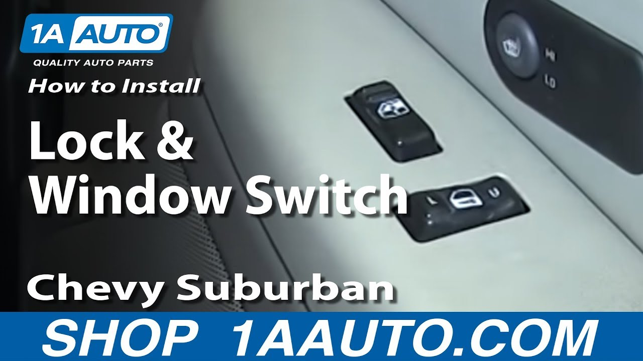 How To Replace Lock and Window Switch 00-06 Chevy Suburban