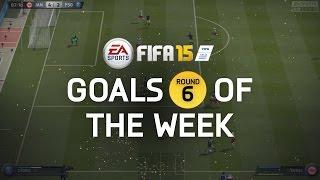 FIFA 15 - Best Goals of the Week - Round 6