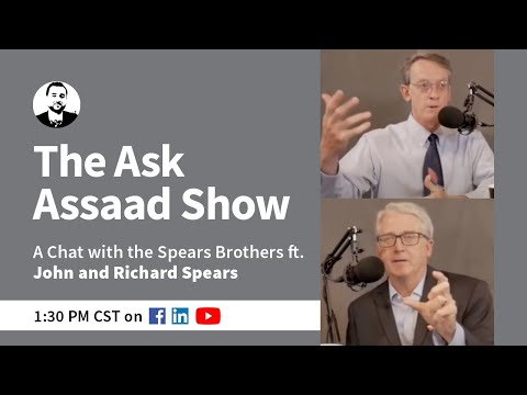 The Ask Assaad Show: A Chat with the Spears Brothers