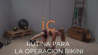 Rutina de Ejercicios para la Operación Bikini