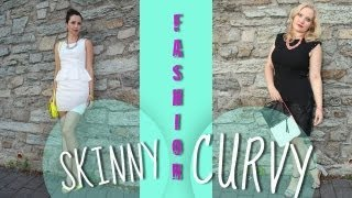 FASHION for SKINNY AND CURVY GIRLS