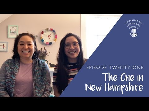 Ep. 21: The One in New Hampshire || a knitting & crochet podcast